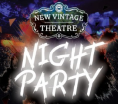 Night Party 2018: New Vintage Theatre