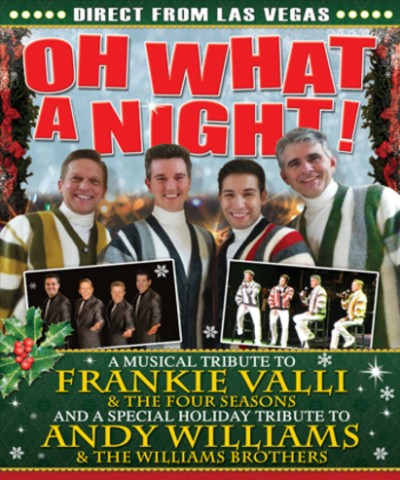 OH WHAT A NIGHT! - The Christmas Show at Kelowna Community Theatre