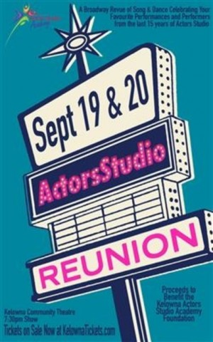 Kelowna Actors Studio Reunion